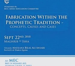 Fabrication Within The Prophetic Traditions, Sat., September 22nd, Maghrib to Isha @ MEC