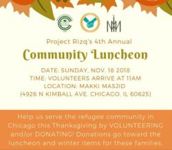 Project Rizq's 4th Annual Community Luncheon Sun, Nov 18th, 11am at Makki Masjid