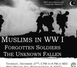 Muslims in World War 1- The Unkown Fallen on Dec, 27th, 5 to 8pm at MEC